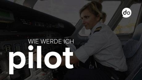 Wie werde ich Pilot?