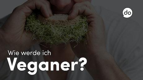 Wie werde ich Veganer?